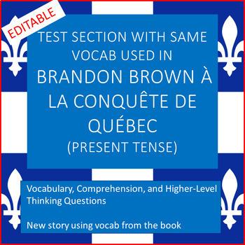 Brandon Brown à la Conquête de Québec test section (present tense)