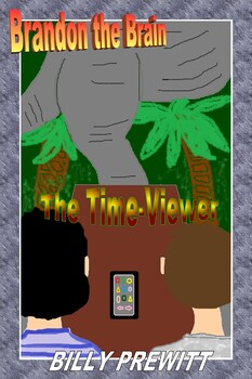 Brandon the Brain: The Time-Viewer (Ebook)