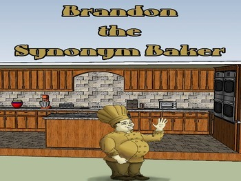 Brandon the Synonym Baker - Synonym Language Instruction