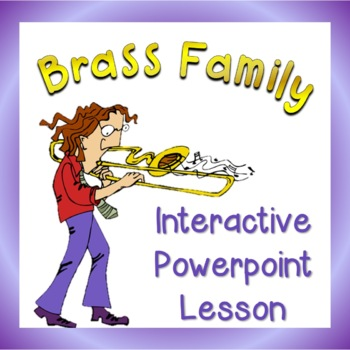 Instruments of the Orchestra: Brass Family Powerpoint Lesson FREE!!