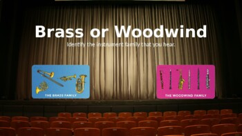 Brass or Woodwind, What Do You Hear?