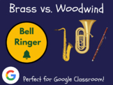 Brass vs. Woodwind - Bell Ringer (Instrument Families, Dis