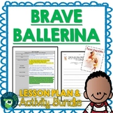 Brave Ballerina by Michelle Meadows Lesson Plan and Activities