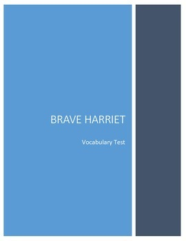 Brave Harriet Vocabulary Test