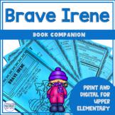 Brave Irene   Book Companion   Digital and Printable