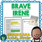Brave Irene by William Steig Lesson Plan and Activities