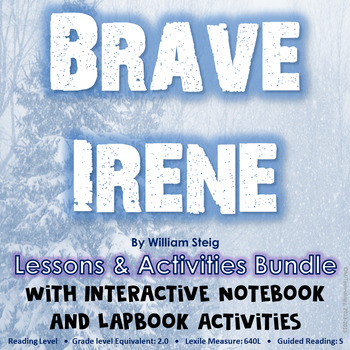 Brave Irene by William Steig Reading Lessons and Activitie