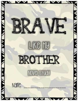 Brave Like My Brother Novel Study