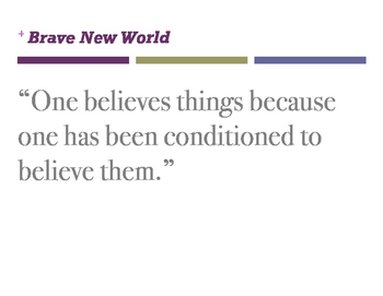 Brave New Wold Quotes