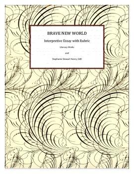 Brave New World - Aldous Huxley - Interpretive Essay