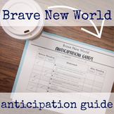 Brave New World: Anticipation Guide and Pre-Reading Discus