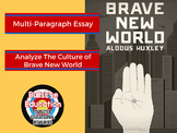 Brave New World By Aldous Huxley Essay Exercise:  Analyze Culture