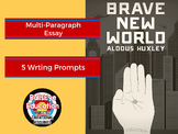 Brave New World By Aldous Huxley:  Five Writing Prompts