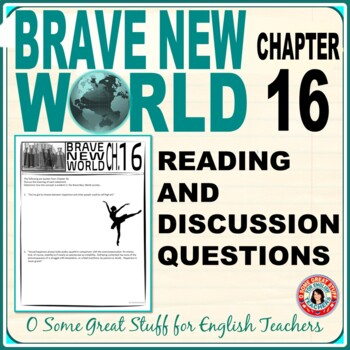 Brave New World Chapter 16 Comprehension and Analysis Activity