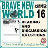 BRAVE NEW WORLD   Chapter 16 Comprehension and Analysis Activities with Key