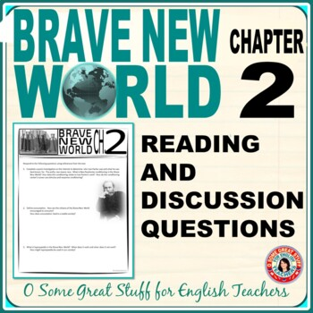 Brave New World Chapter 2 Questions for Comprehension and Analysis