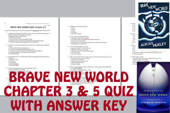 Brave New World Chapter 3-5 Quiz with Answer Key