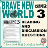 BRAVE NEW WORLD Chapter 3 Reading/Discussion Activity with