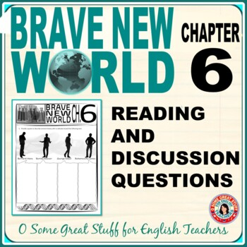 Brave New World Chapter 6 Reading and Discussion Activity with Key
