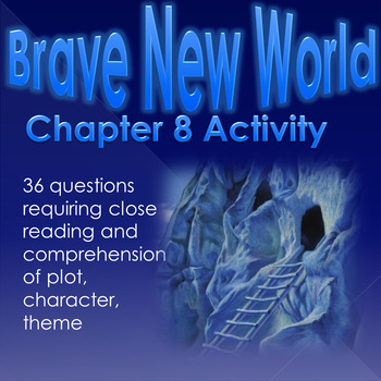 Brave New World Chapter 8 Comprehension and Analysis Activity