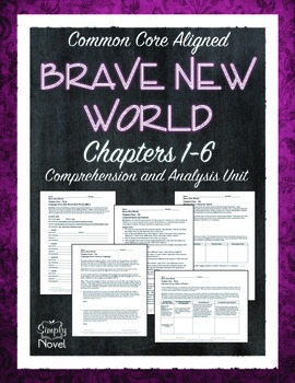 Brave New World Chapters 1-6 Comprehension and Analysis Unit