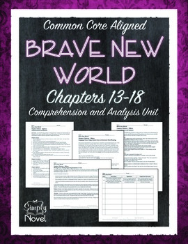 Brave New World Chapters 13-18 Comprehension and Analysis Unit
