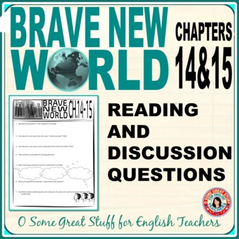 BRAVE NEW WORLD Chapters 14 and 15 Reading and Discussion Activities with Key
