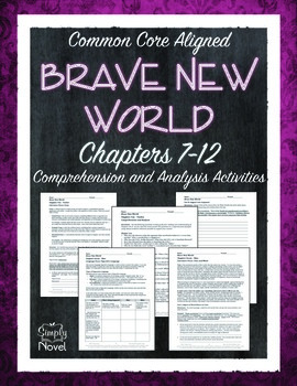 Brave New World Chapters 7-12 Comprehension and Analysis Unit