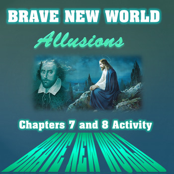 Brave New World Chapters 7 and 8 Comprehension and Analysis Activity