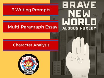Brave New World Character Analysis: 3 Writing Prompts