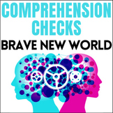 Brave New World Comprehension Checks (5 quizzes and 1 whol