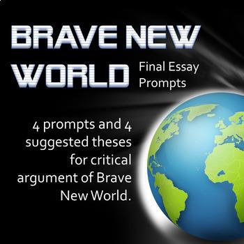 Brave New World Final Essay Prompts