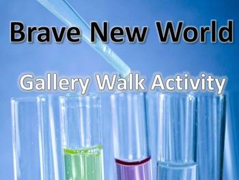 Brave New World Gallery Walk: Writing and Image Analysis Activity