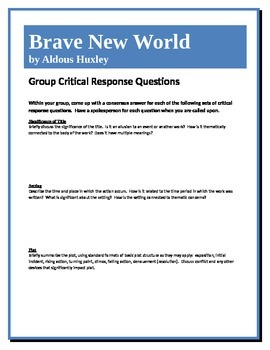 Brave New World - Huxley - Group Critical Response Questions