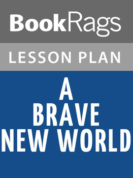 Brave New World Lesson Plans