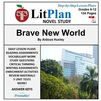 Brave New World: LitPlan Teacher Guide - Lesson Plans, Questions, Tests