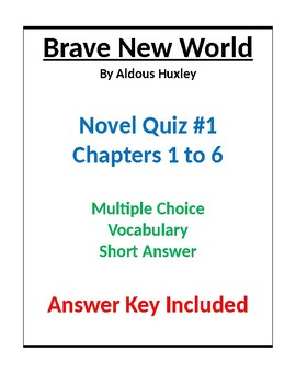 Brave New World Novel Quiz Chapters 1 to 6 Multiple Choice