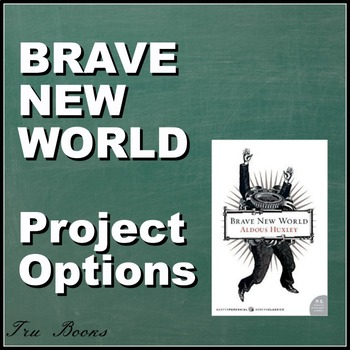 Brave New World PROJECT OPTIONS