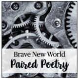 Brave New World - Paired Poetry