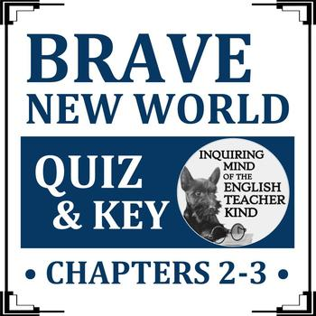 Brave New World Quiz (Chapters 2 & 3)
