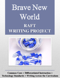 Brave New World RAFT Writing Project
