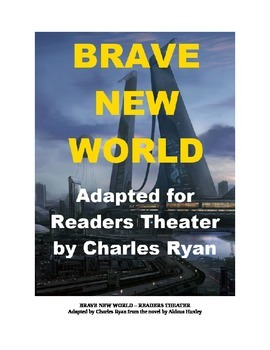 Brave New World - Readers Theater