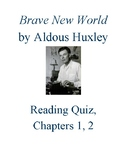 Brave New World Reading Quiz Ch 1 and 2