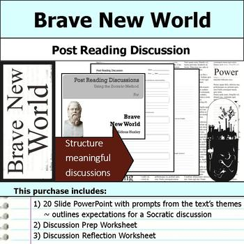Brave New World - Socratic Method - Post Reading Discussions