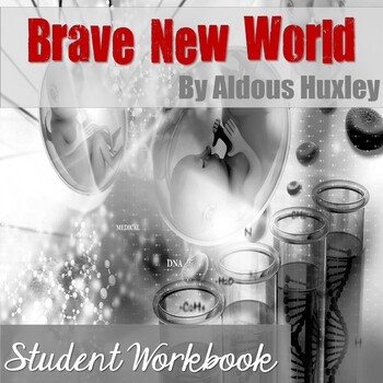Brave New World Student Workbook