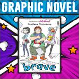 Brave by Svetlana Chmakova Graphic Novel Study