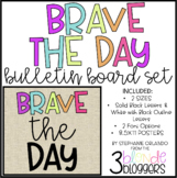 Brave the Day Bulletin Board Set