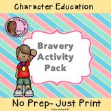 Bravery Activity Pack- 6 Activities