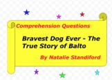 Bravest Dog Ever The True Story of Balto