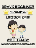 Bravo Beginner Spanish Lesson One / #'s, Conversation, Days, Months, Seasons